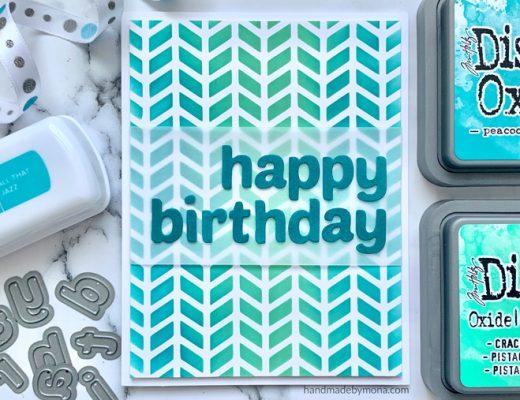 stencil background birthday card using Altenew Simple Alpha Dies